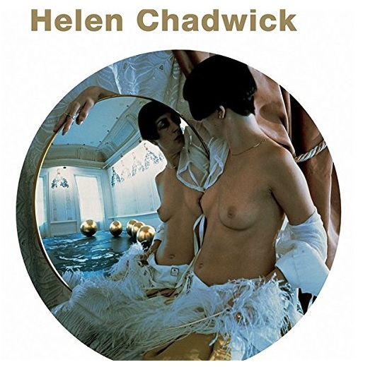 "The cover of the book ""Helen Chadwick"" produced alongside the Barbican's retrospective in 2004"