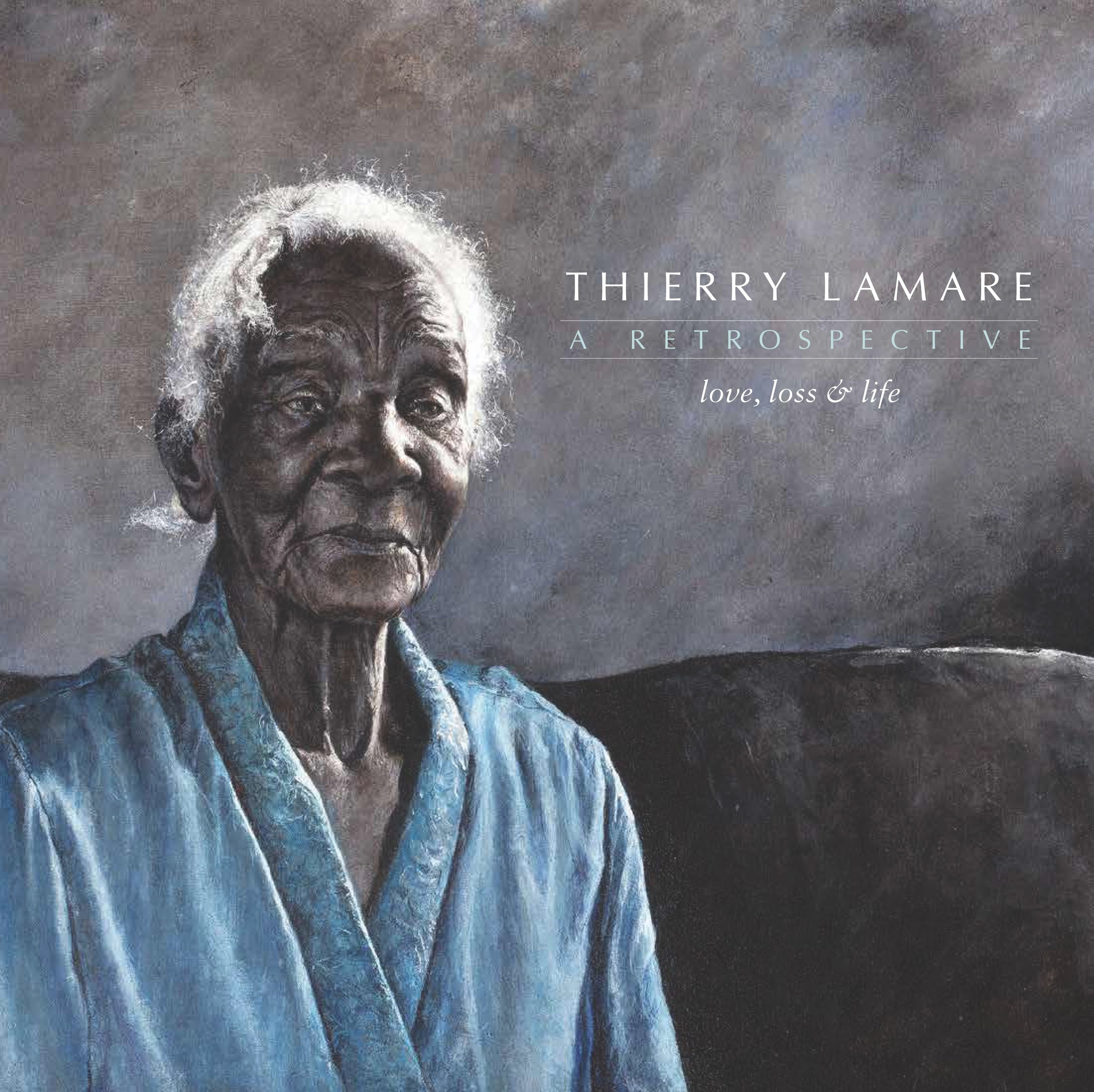 """Cover for Thierry Lamare's retrospective catalogue """"Love, Loss and Life"""" which was on view at the NAGB March through November 2017, on sale at the NAGB for $50 inclusive of VAT."""