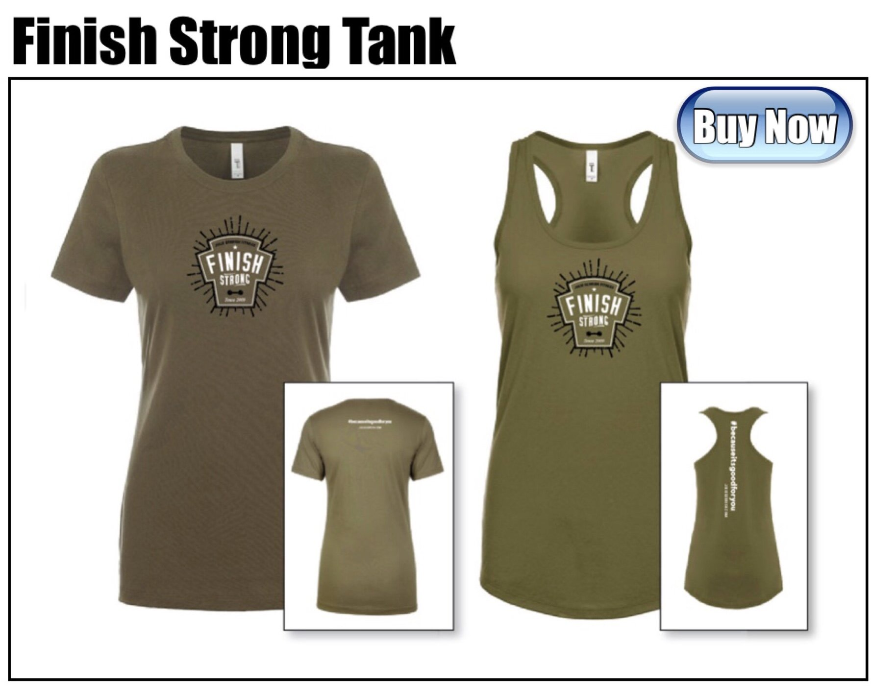 Now taking orders for the Finish Strong tank top and tee in army green, designed by the amazing Jennifer Novelline! This tank is a 65/35 poly/cotton blend and comes in sizes XS to 2XL. Cost of the tank is $20.00. Order online today!
