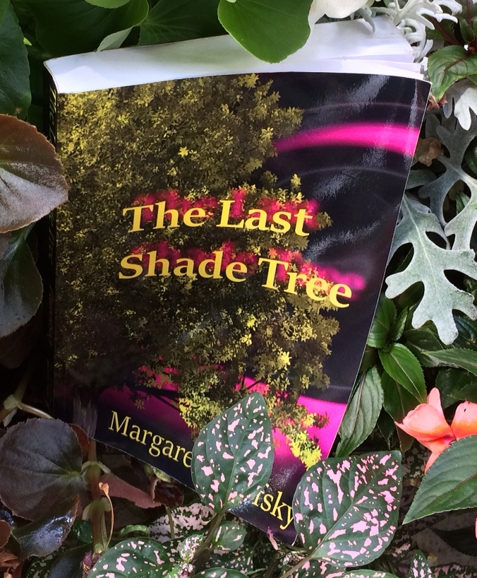 The Last Shade Tree  novel in begonias