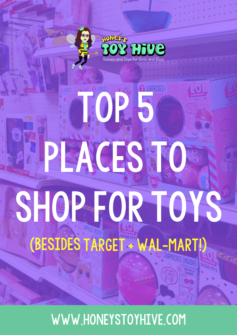 Our Top 5 Place To Shop For Toys (Besides Target + Wal-Mart!)