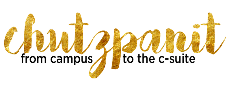Chutzpanit: from campus to the c-suite