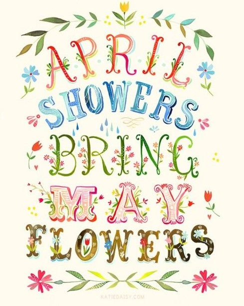 April Showers Quote from Pinterest.