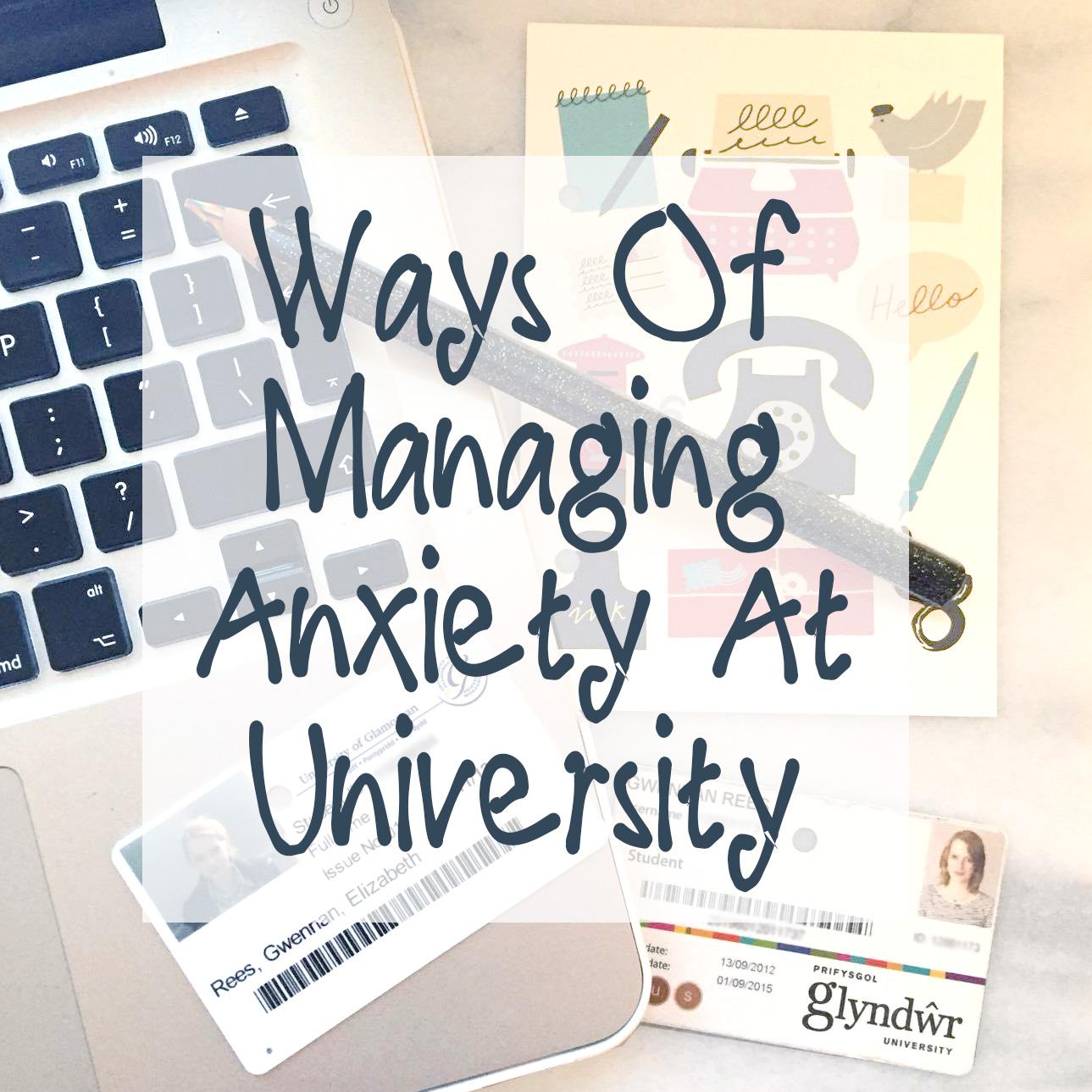 Ways Of Managing Anxiety At Uni Promo.