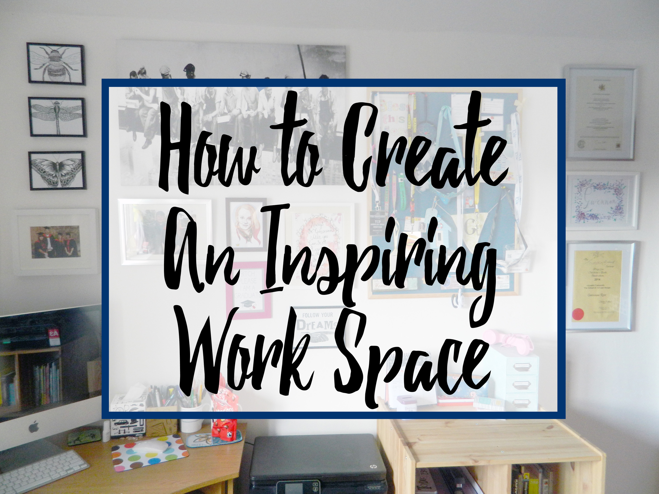 How To Create An Inspiring Work Space Promo Photo.