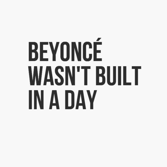 Beyonce quote from Pinterest.