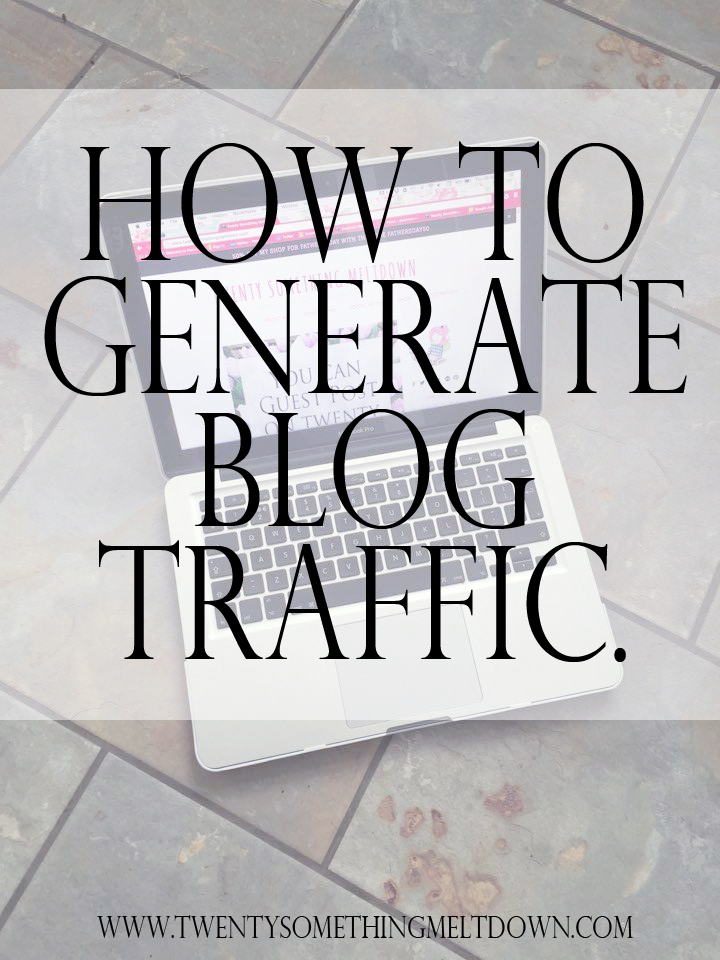 How To Generate Blog Traffic.
