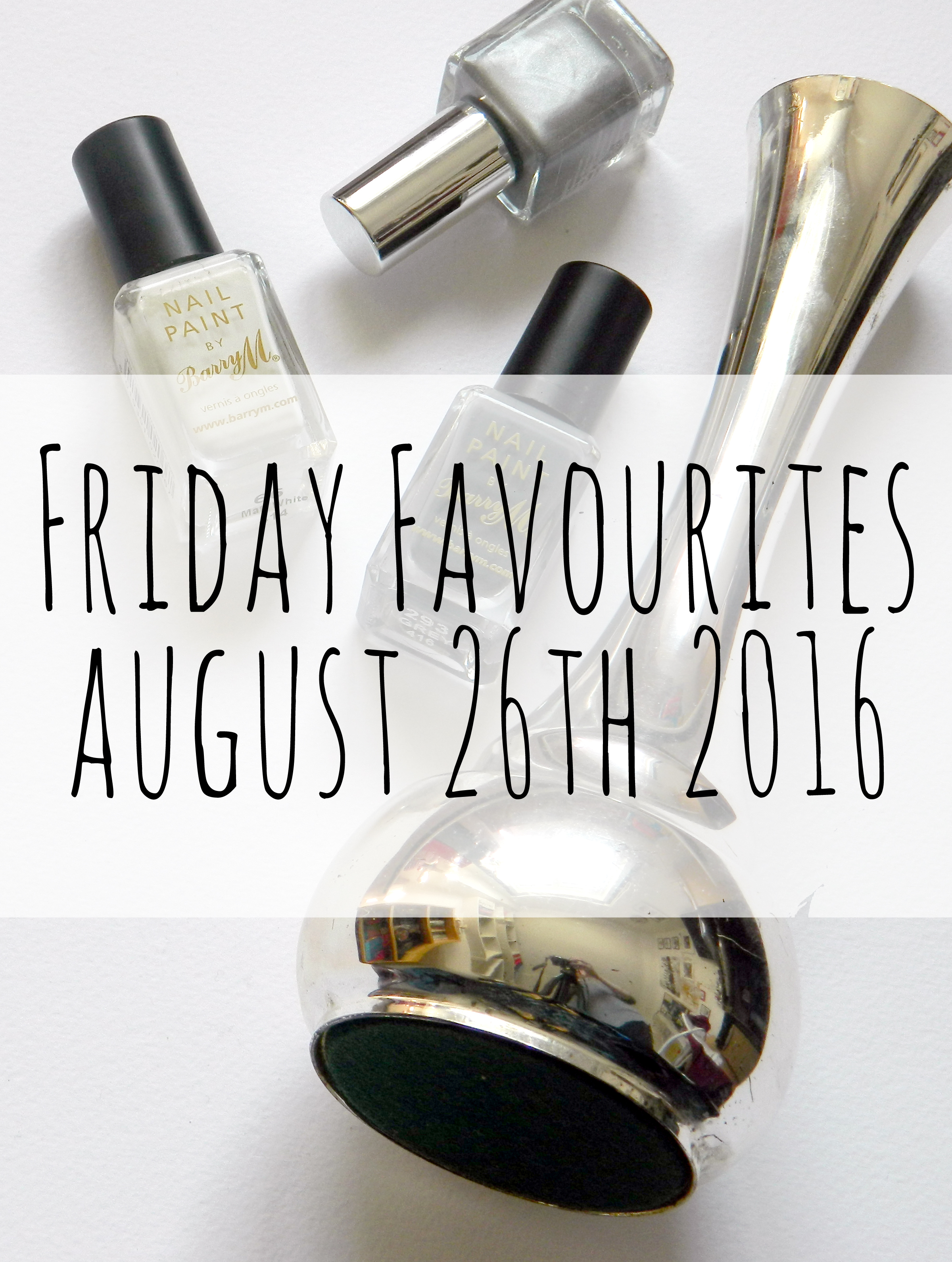 Friday Favourite August 26th.