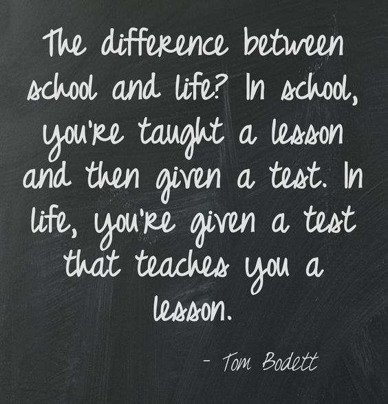 The Difference Between School & Life - Pin source.