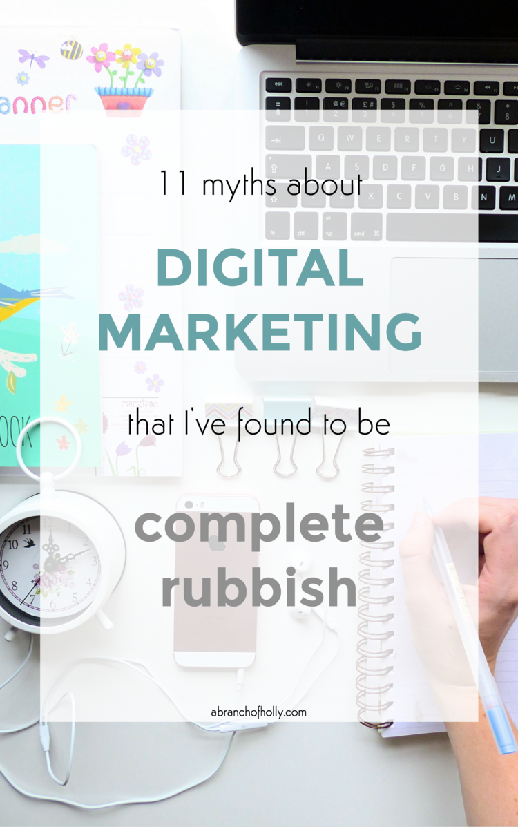 11 Myths About Digital Marketing That I've Found To Be Complete Rubbish first appeared on A Branch Of Holly.