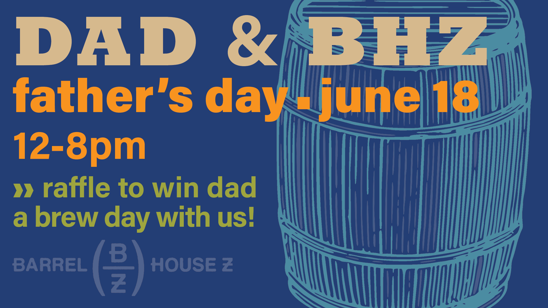 We're celebrating dad's big day the best way we know how: with craft beer, corn hole, and giant Jenga!  We're also doing a raffle to win dad a brew day with us. Got to be here to enter! Could be the best Father's Day gift you ever give or get!