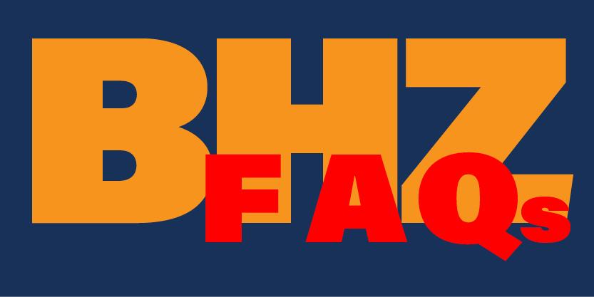 BHZ FAQ.jpg