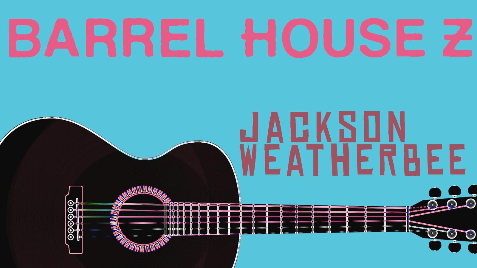 Jackson Weatherbee 2.JPG