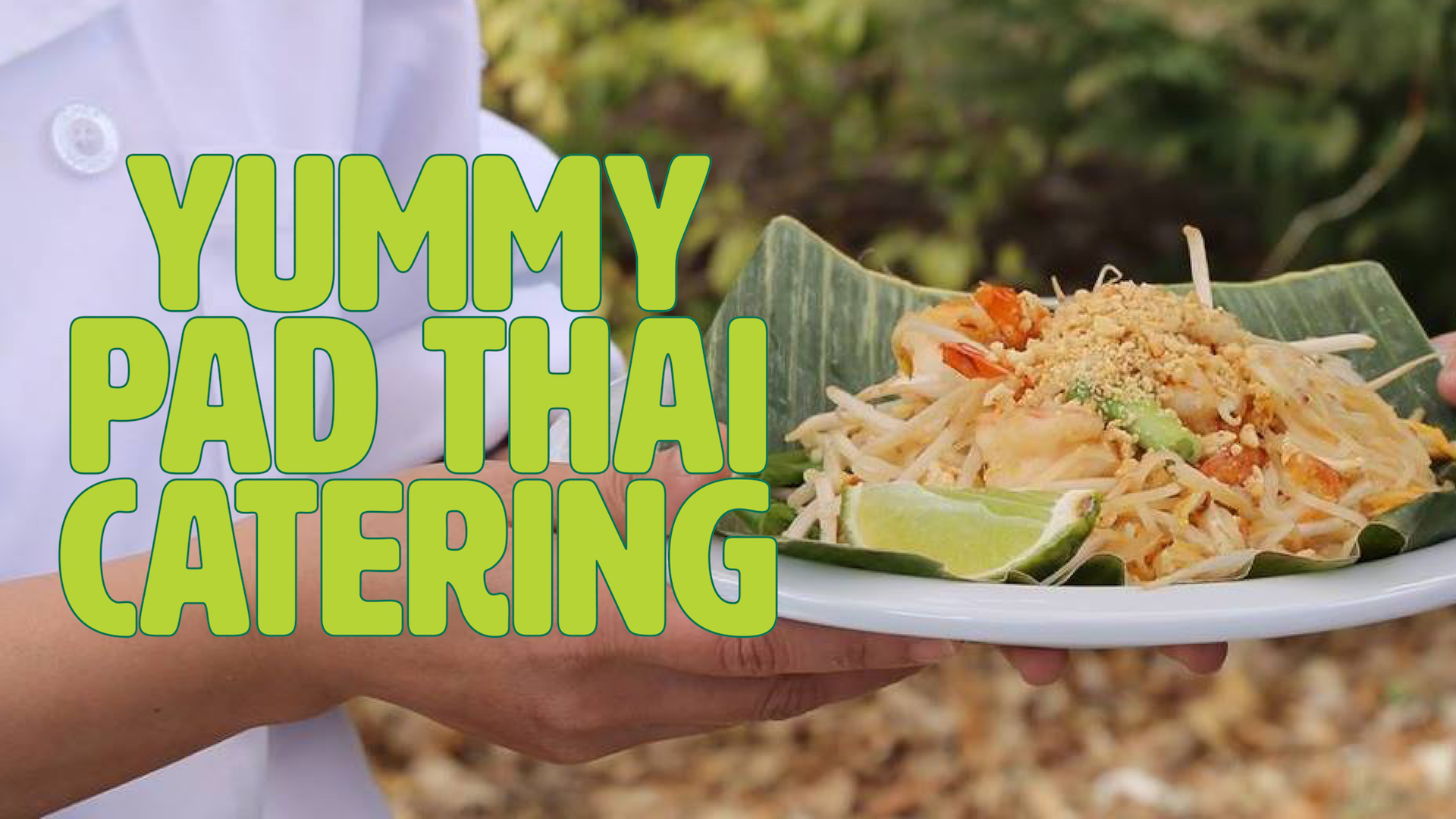 YummyPad Thai Catering.jpg