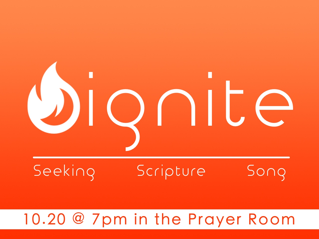 Ignite is a time of prayer, scripture, and song directed by whatever God is putting on the hearts of those who are there. So come and bring your cares, your concerns, your praises, and your desire to draw closer to God with others who long to do the same. One spark can start an incredible movement of worship. Come and join in this special even!! Ignite happens the third Thursday of every month.