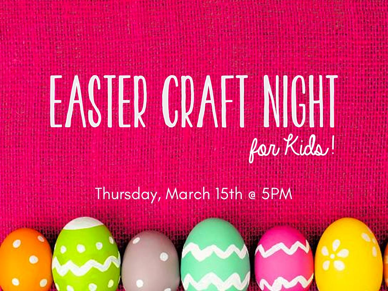 Easter Craft Night for Kids.jpg