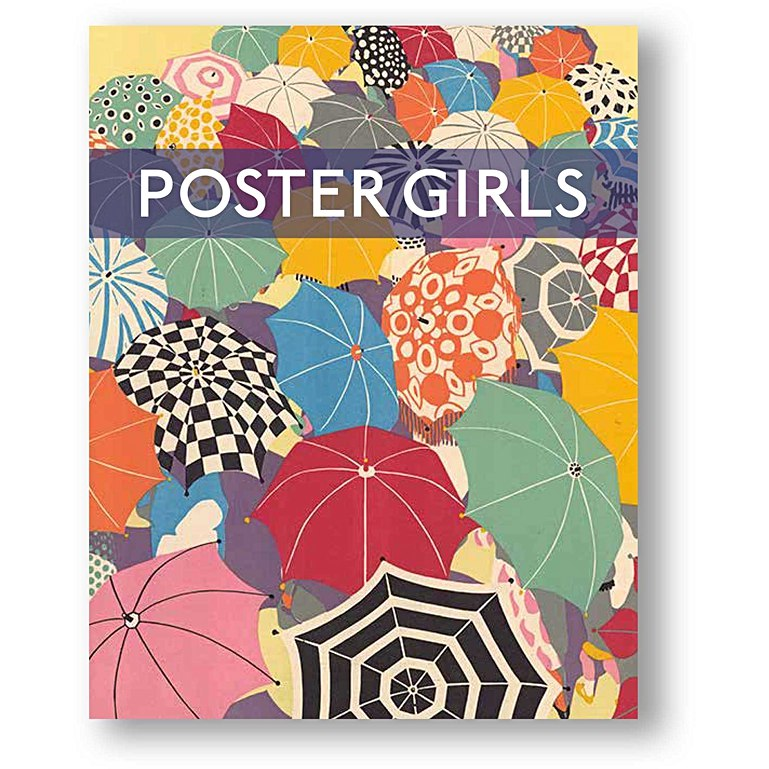 The book to accompany the London Transport exhibition 'Poster Girls' designed by Sau-Fun Mo, main text by David Bownes with essays by Patricia Elaine, Ruth Sykes and Susannah Walker   Image from the London Transport Museum shop
