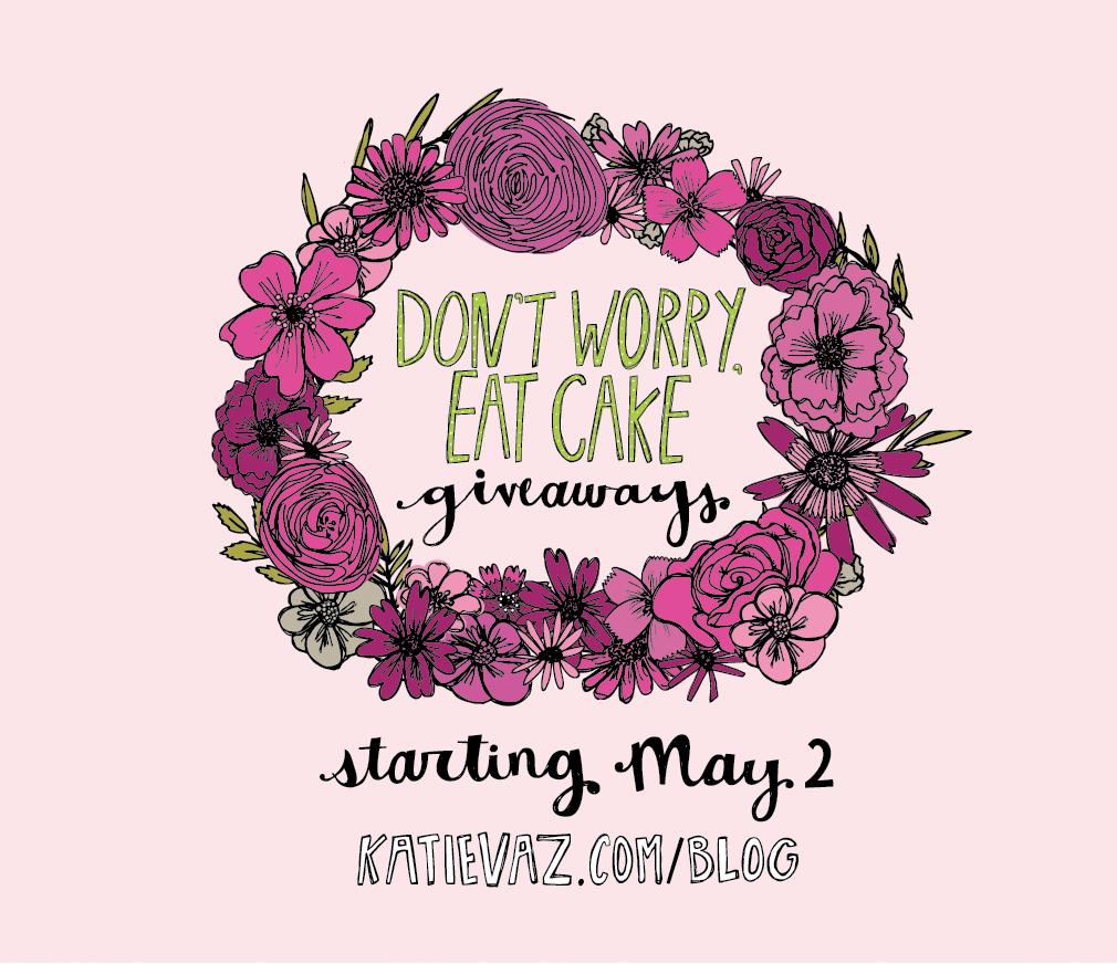 Don't Worry, Eat Cake | Katie Vaz