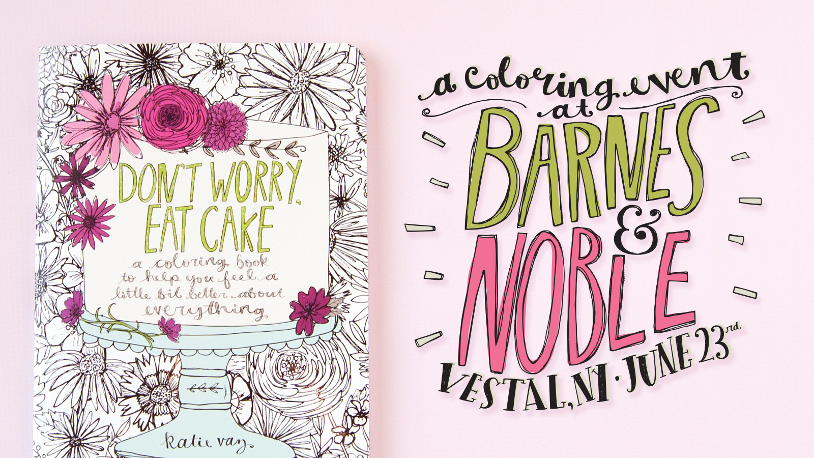 Don't Worry, Eat Cake | Barnes & Noble