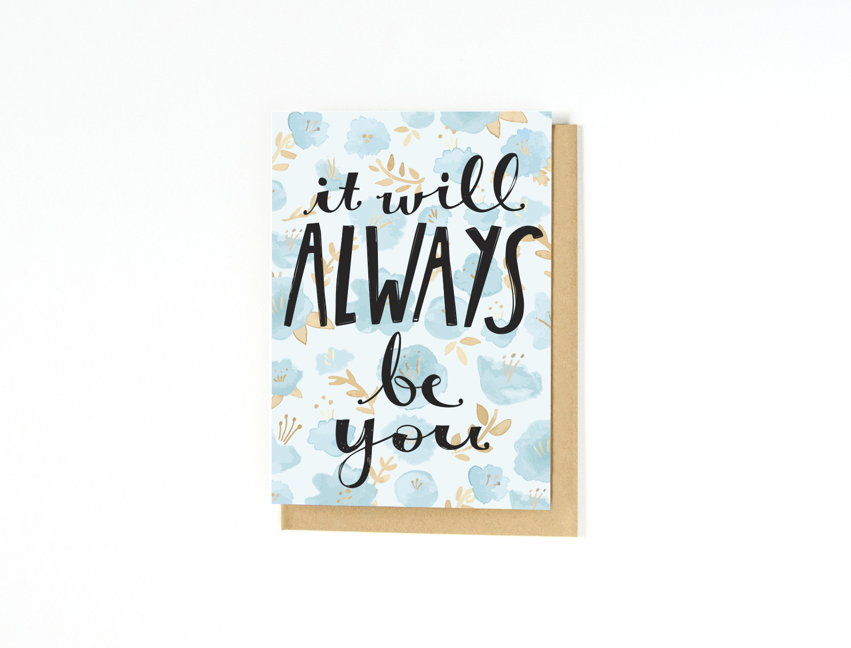 Always Be You Greeting Card