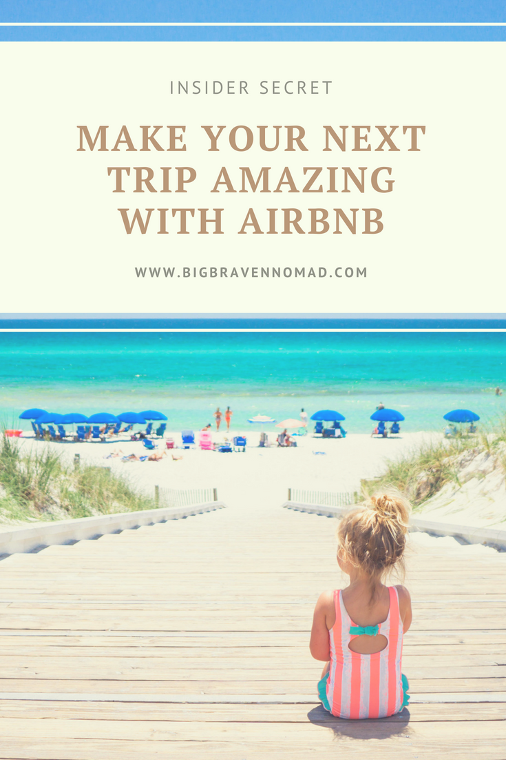 Insider Secret: Make your next trip amazing with airbnb - if you're traveling with children, you're going to want the extra space, the laundry, the kitchen for cooking. don't pass up a chance to live like a local on your family travel. Kids will love relaxing in a spacious living room, walking to restaurants and meeting other kids at nearby playgrounds! Book an airbnb for your next family vacation and get $40 off with our code - www.bigbravenomad.com - #bigbravenomad #familytravel #travelwithkids
