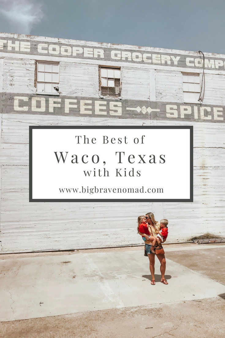 Waco, Texas is the perfect stop for families. From amazing food to interactive museums and all things magnolia, waco has something for everyone. Toddlers, babies & parents will be happy here! #bigbravenomad #familytravel #wacotexas #magnolia