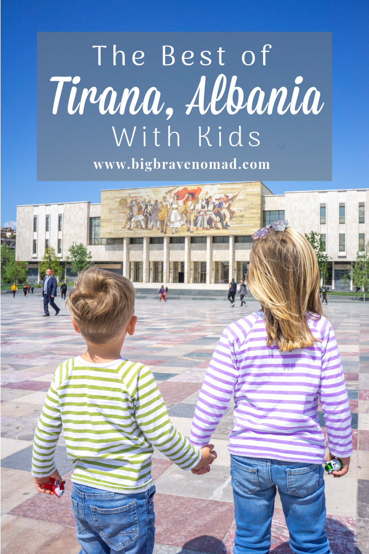 What to do in Tirana with Kids