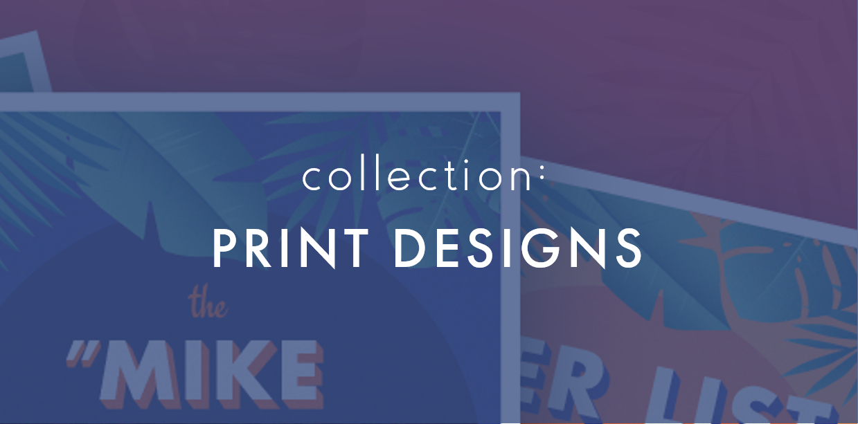 A collection of print design projects I have conceptualized and illustrated.