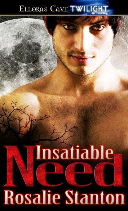 Insatiable Need