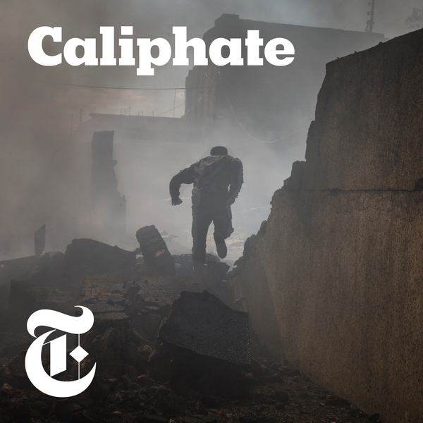 #1 - Caliphate by The New York Times