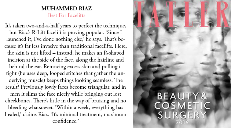 Voted best surgeon for Facelifts by Tatler magazine.
