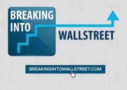 Breaking into Wall Street - Breaking Into Wall Street is the leading provider of dedicated online training for aspiring investment bankers and ambitious professionals who want to master it as quickly as possible.Our material is different because it's based on real companies and real deals - not boring textbook theory.Rather than just