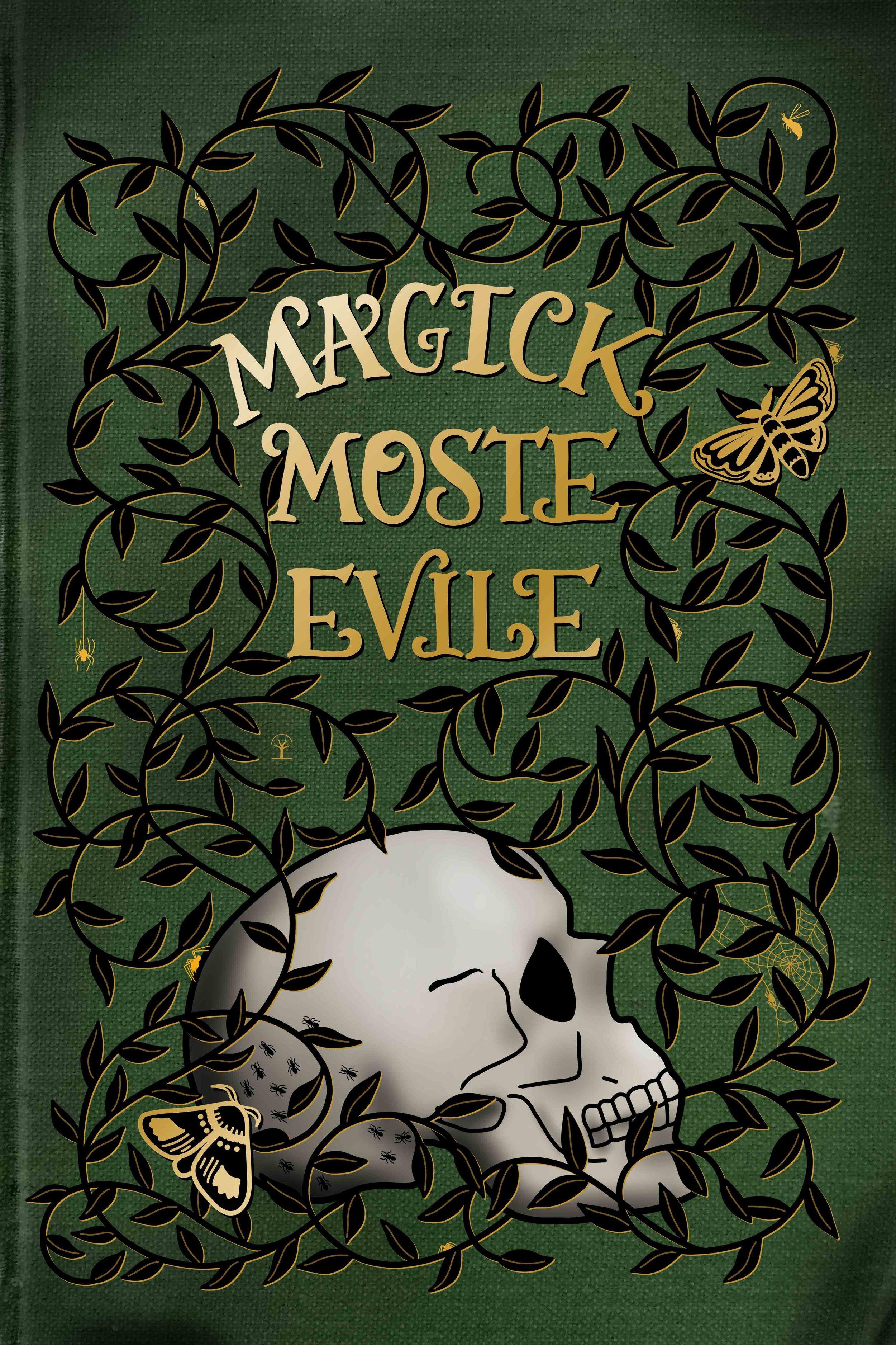 Magick_Moste_Evile_.jpg