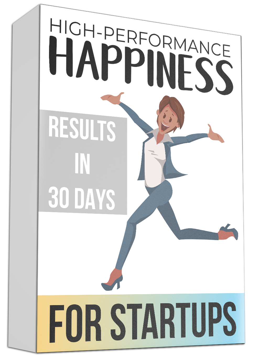 high performance happiness for individuals.png