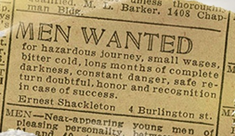 Ernest Shackleton 'men wanted' ad.