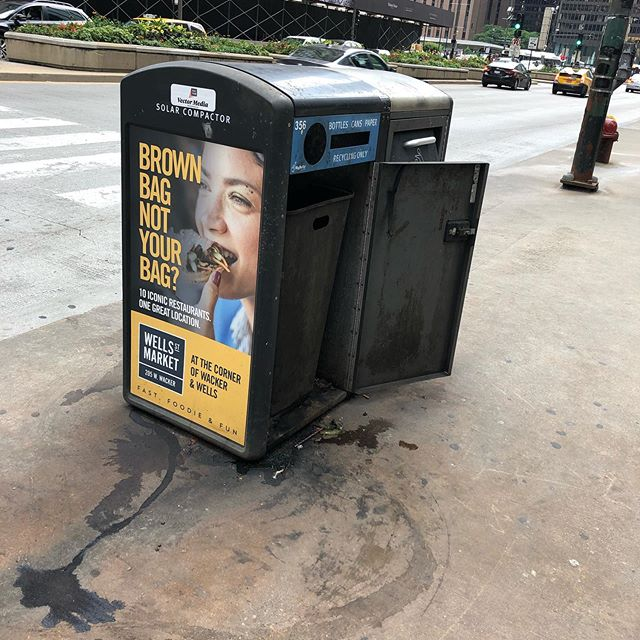 Nothing screams fast, foodie and fun like a well-placed ad on the side of Chicago's filthiest MagMile trash cans. I'm not sure this is delivering the message Wells Street Market desires? How do businesses, brands and agencies let this happen in 2019? Our minds on a subconscious level will tie this filth to your brand. If people bother to read it considering it's on a trash can they're likely saying gross to. I doubt this is the execution they desired. I don't mean to be critical, but I'm just dumbfounded when I see this walking through the city. There's a lot of it.