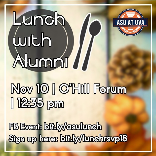 Sign up to talk with alumni and eat some yummy food this Saturday!!! #asu #uva #lunch #alumni #food #ohillforum #networking #advice