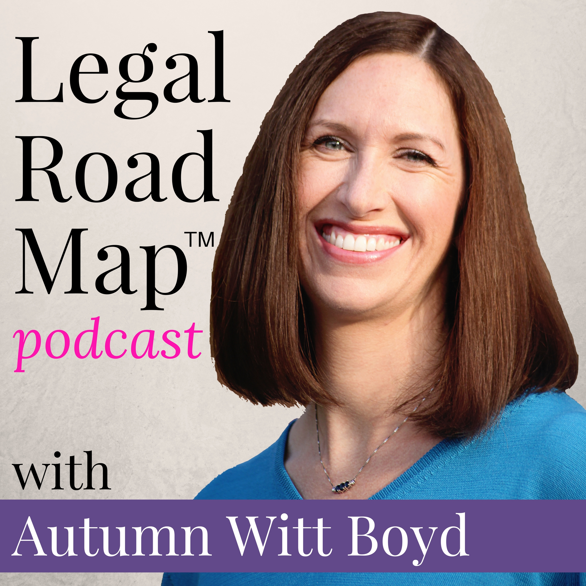 Legal Road Map Podcast - Legal advice for creative entrepreneurs.  Autumn is a lawyer specifically helping creatives to protect themselves and their businesses. She is super knowledgeable, friendly and down-to-earth! with Autumn Witt BoydPodcast + Website
