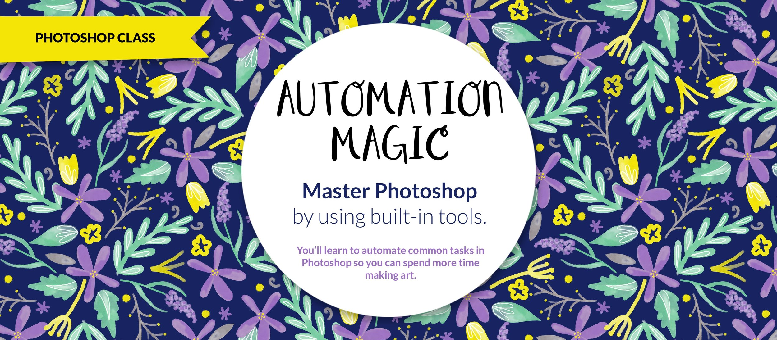 Automation Magic, Actions and Droplets, Master Photoshop