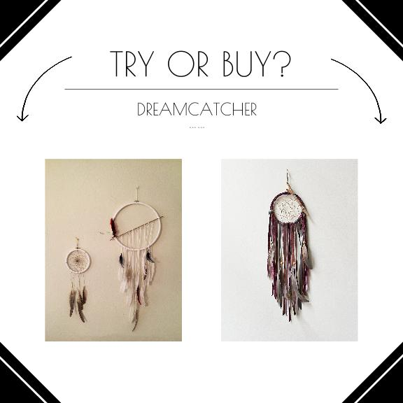 TRY OR BUY- Dreamcatcher (2)
