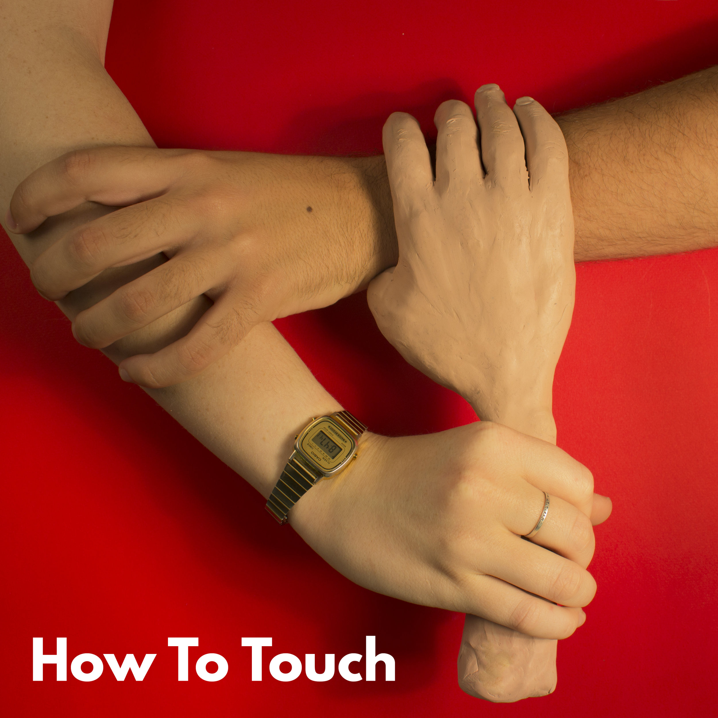 HOW TO TOUCH
