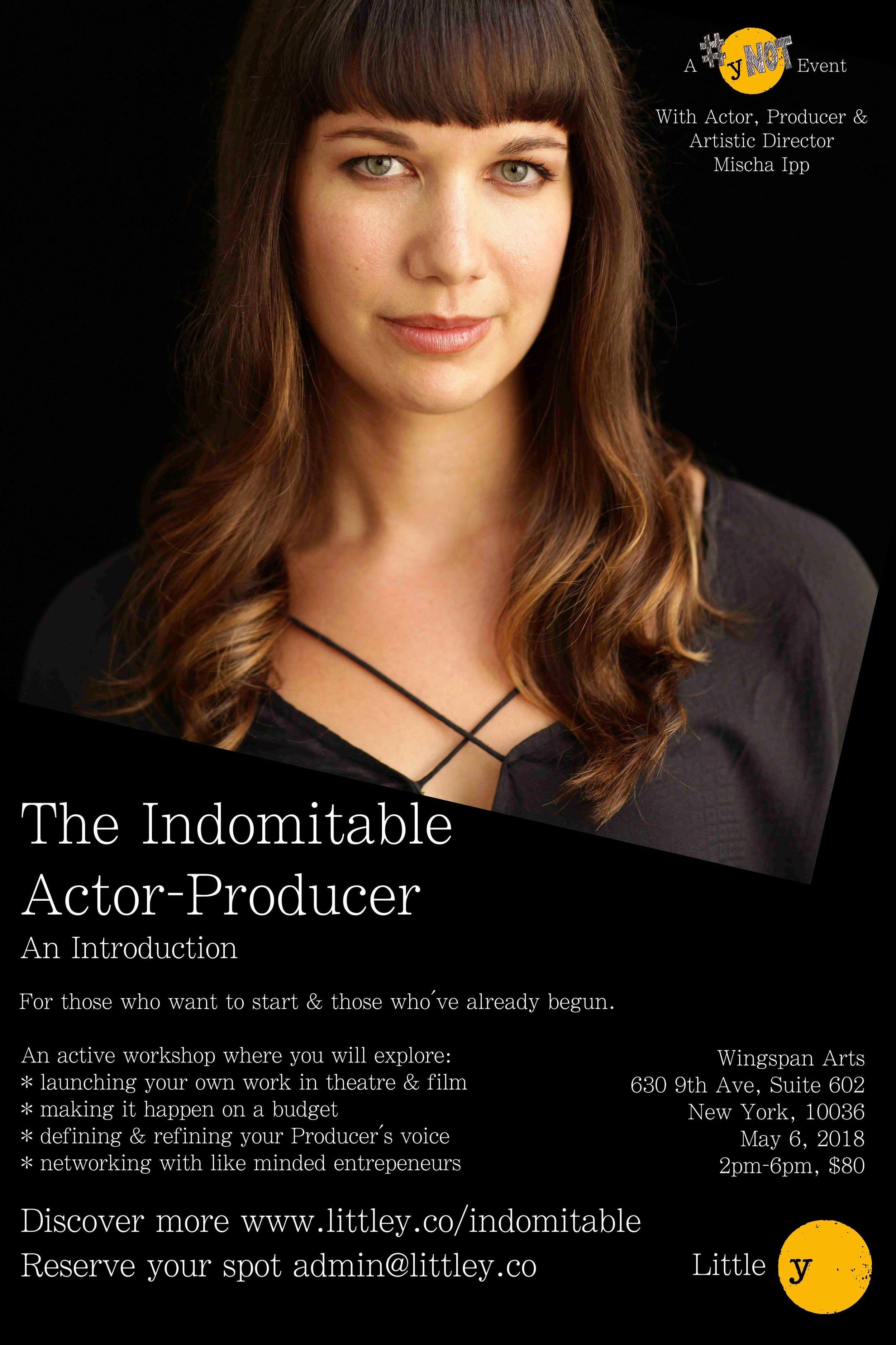 The Indomitable Actor-Producer.jpg