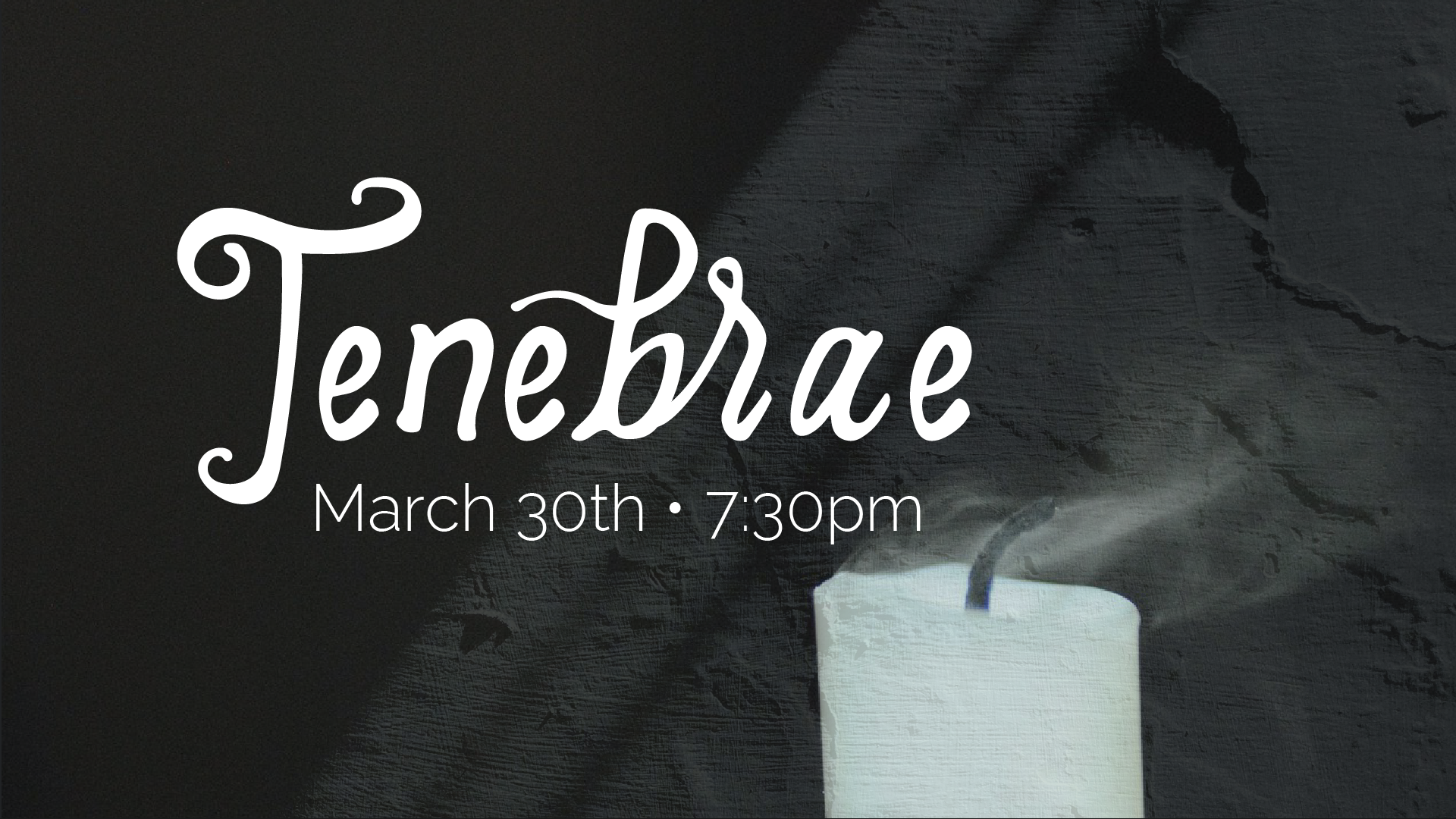 Tenebrae (Good Friday) Service on March 30th at 7:30pm