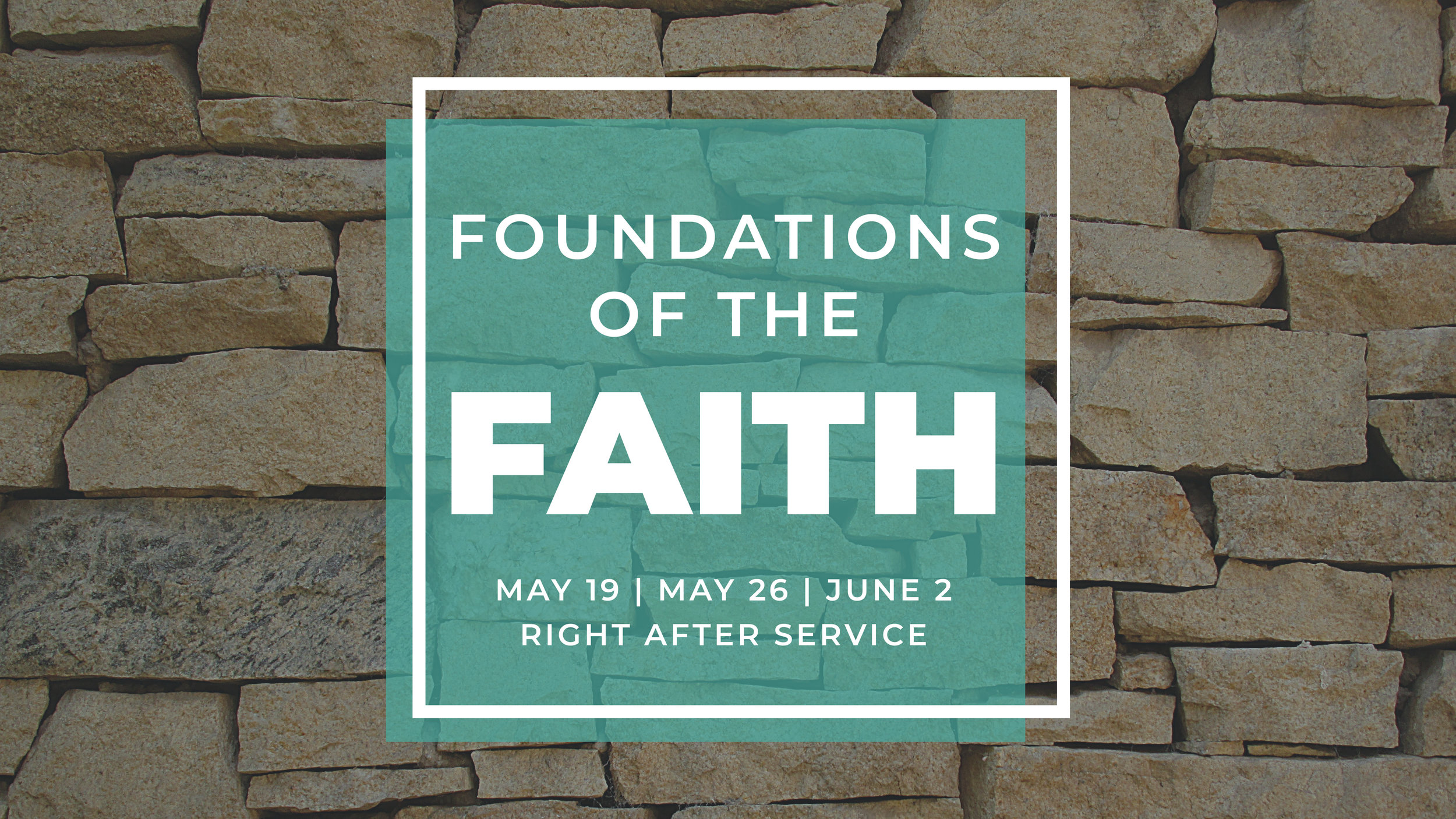 Foundations of the Faith Slide.jpg