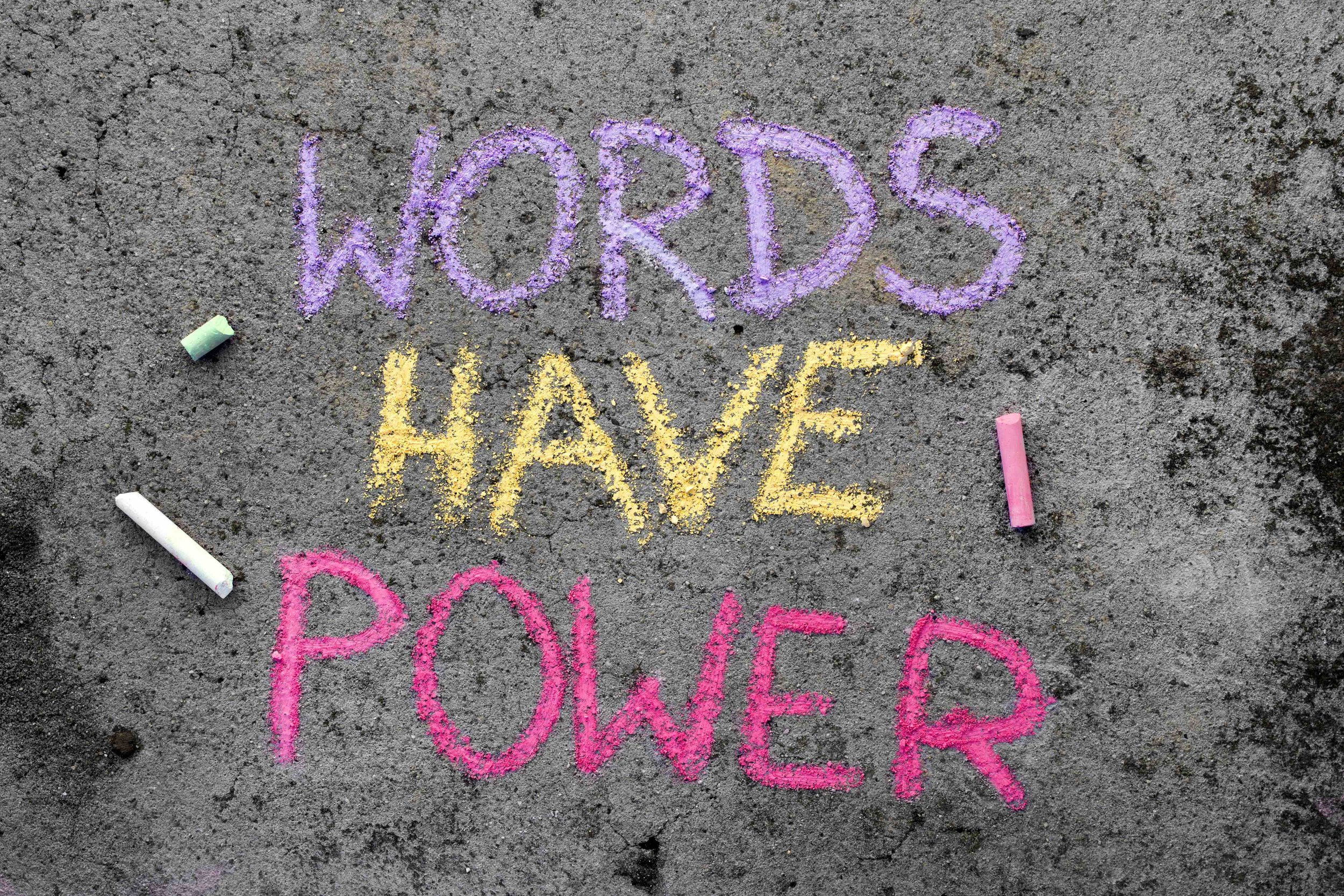 Words have power.jpg