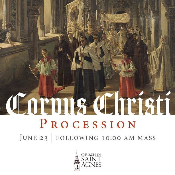 Save the date! #corpuschristi #procession #saintagnes #stagnes #mass #blessedsacrament #catholic #church #parish #love #fidelity #joy #christ