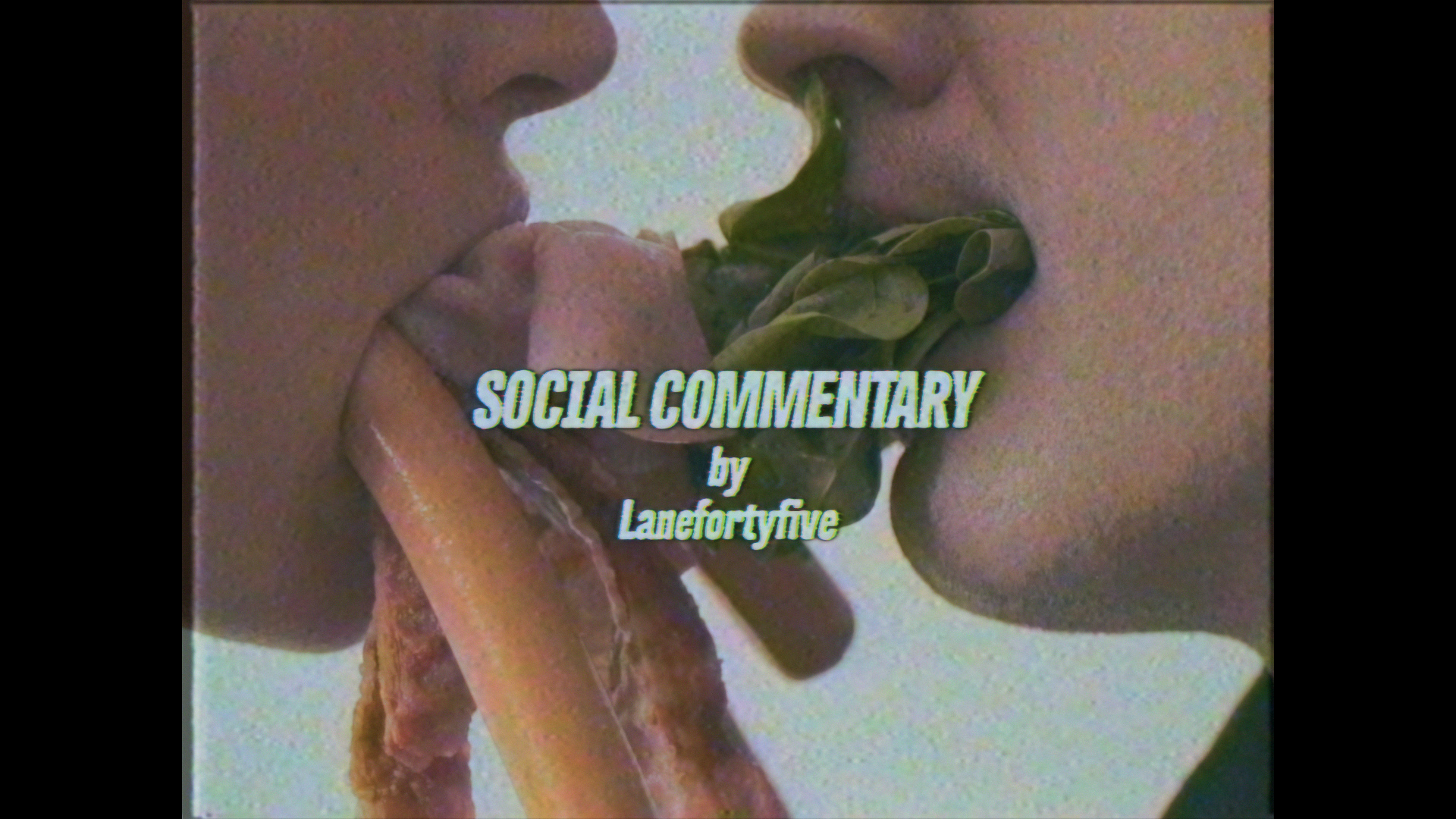 lanefortyfive_social_commentary_edit_cut_1.00_01_53_01.Still002.jpg