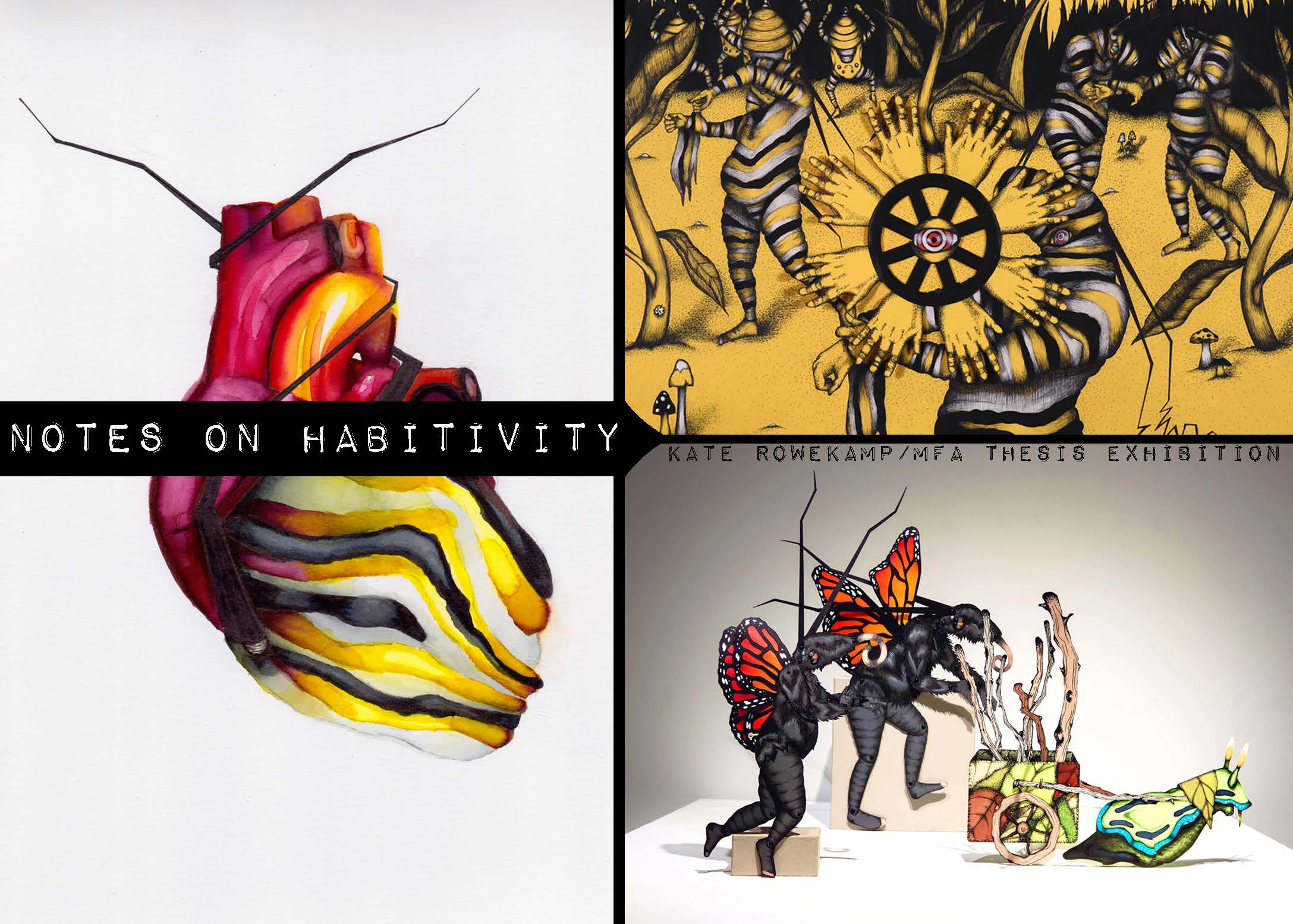 Notes on Habitivity  April 21 - 29, 2015  Hiestand Galleries  401 Maple Street  Oxford, OH, 450546