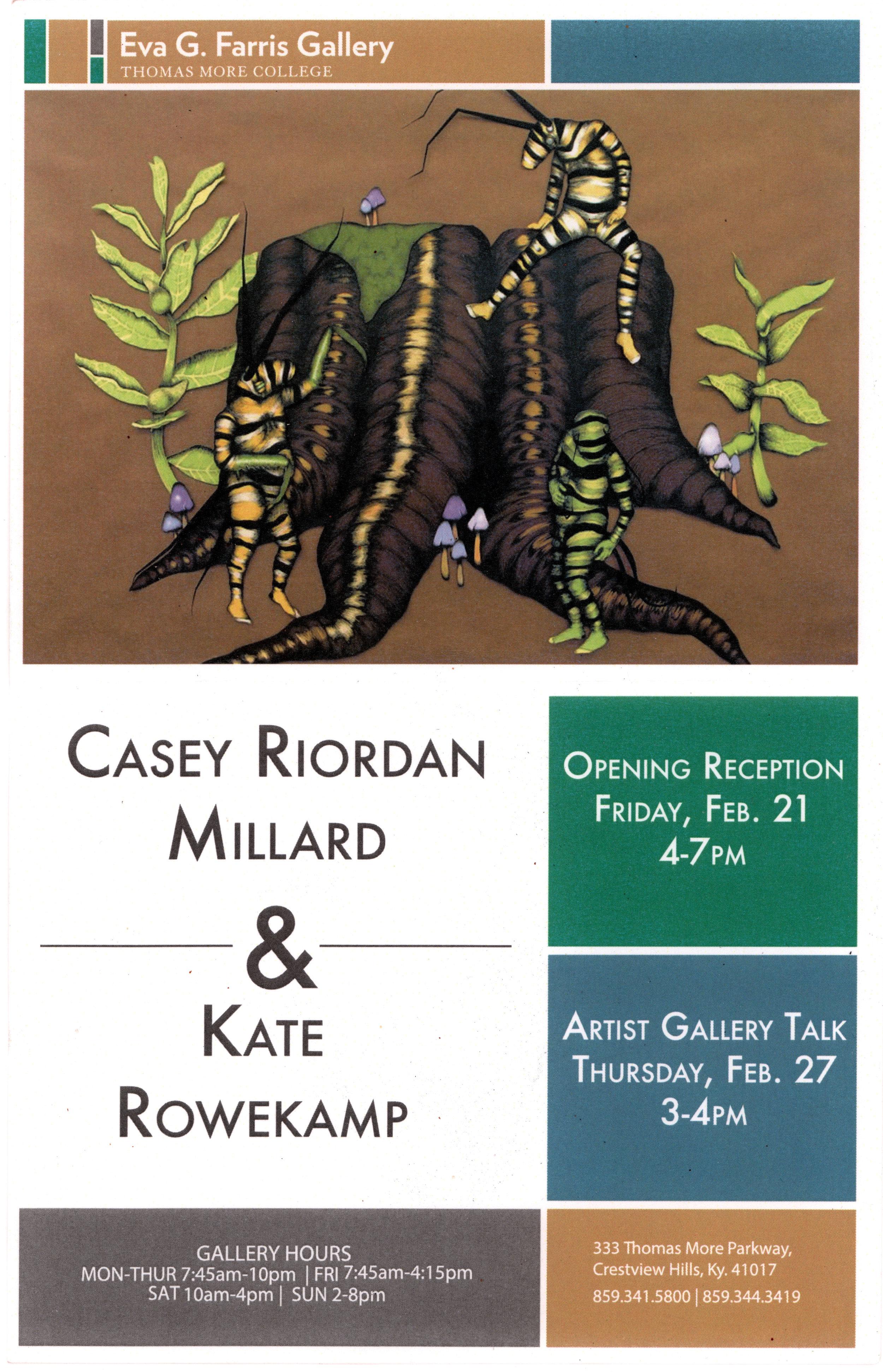Apprenticeship Show  w/ Master Artist Casey Riordan Millard  February 21, 2014 - March 14, 2014  Artist Talk February 27, 2014  Eva G. Farris Gallery  Crestview Hills, Kentucky