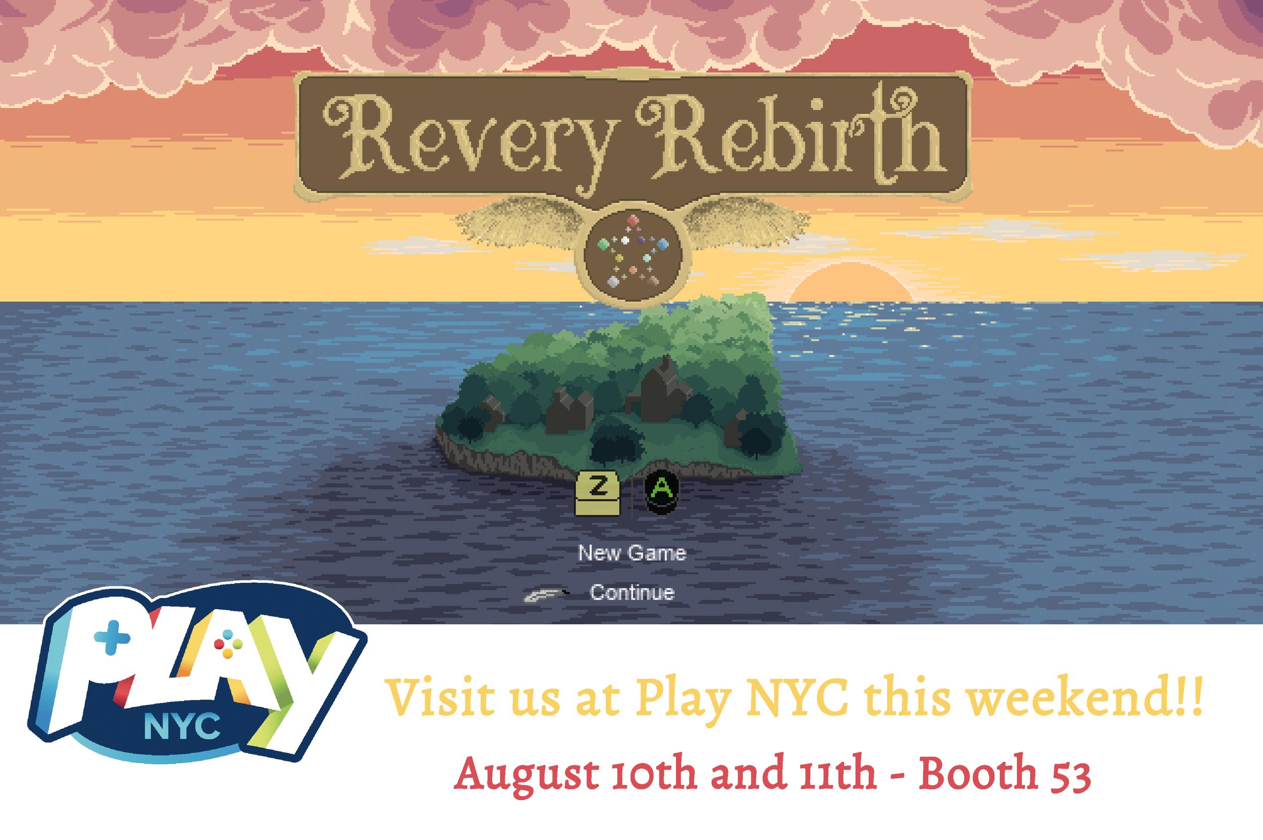 Revery Rebirth Play NYC